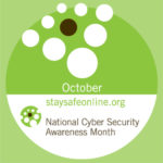 Cybersecurity Awareness Is a Featured Theme in October